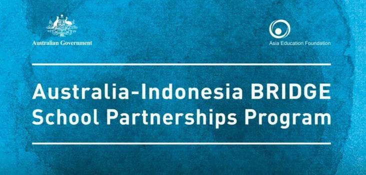 Asia Education Foundation (AEF) 2019 Australia-Asia BRIDGE School Partnerships Program